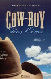 Cow-boy dans l'âme : sur la piste du Western et du country