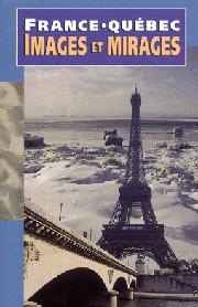 France-Québec : images et mirages
