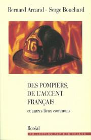 Des pompiers, de l'accent français et autres lieux communs